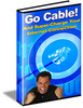 Thumbnail Go Cable! And Supercharge Your Internet Connection (PLR)