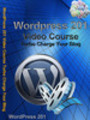 Thumbnail WordPress 201 Video Course Turbo Charge Your Blog(PLR)