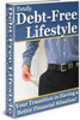 Totally Debt Free Lifestyle Transition Having a Better (PLR)