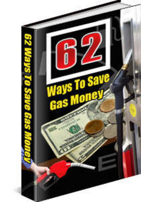 Product picture 62 Tips To Save Gas Money (PLR)