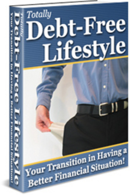 Product picture Totally Debt Free Lifestyle Transition Having a Better (PLR)
