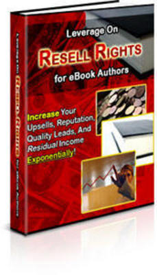 Product picture Leverage on Resell Rights for eBook Authors