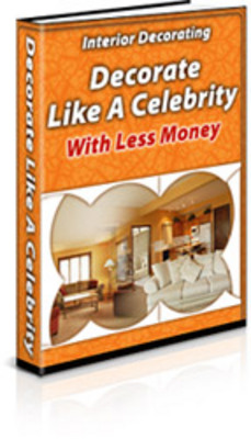 Product picture Interior Decorating: Decorate Like a Celebrity