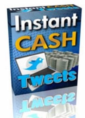 Product picture Instant Cash Tweets (PLR)